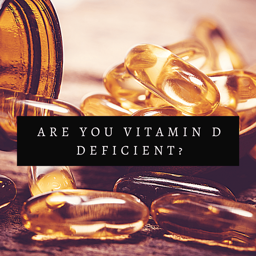Are You Vitamin D Deficient_